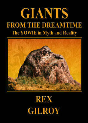 """Giants From the Dreamtime""-The Yowie in Myth and Reality."